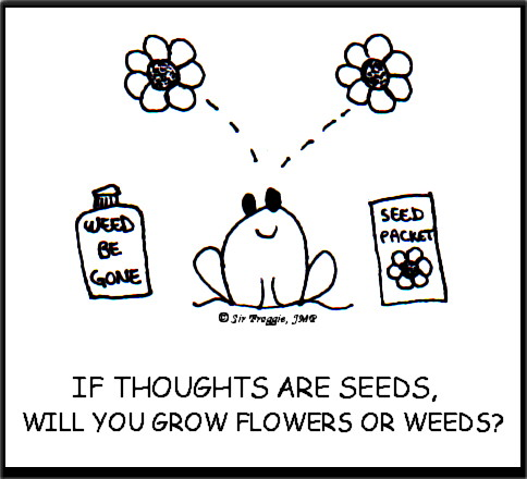 Each Moment As You Move Through This World, You Are Planting Seeds. Those  Seeds Are Your Thoughts. Once Planted, They Take Root And Grow Into A  Forest Of ...