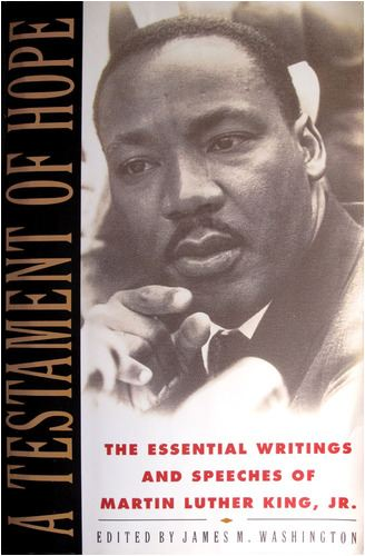 Martin Luther King Jr. - The Essential writings and Speeches of Martin Luther King Jr.